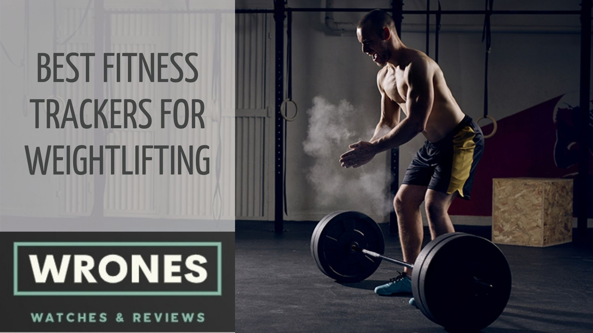 Best Fitness Trackers for Weightlifting wrones