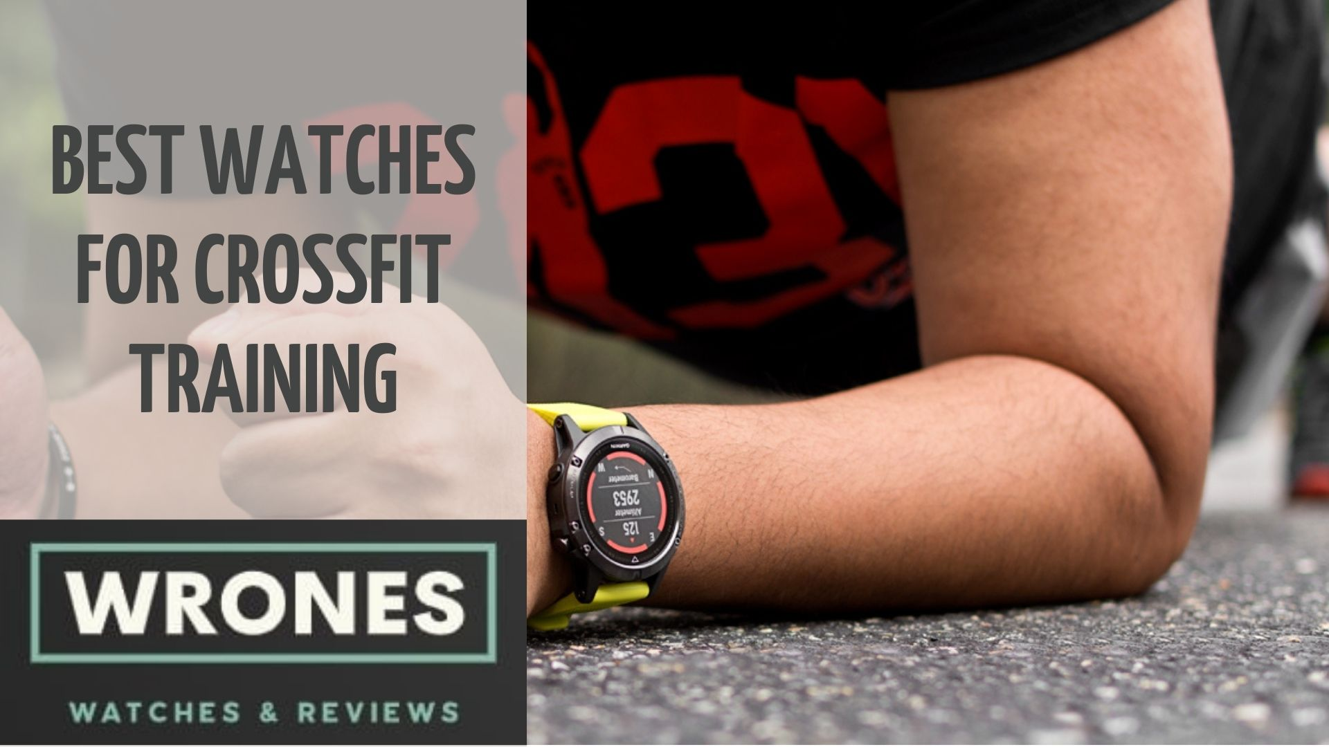 Best Watches For Crossfit Training wrones