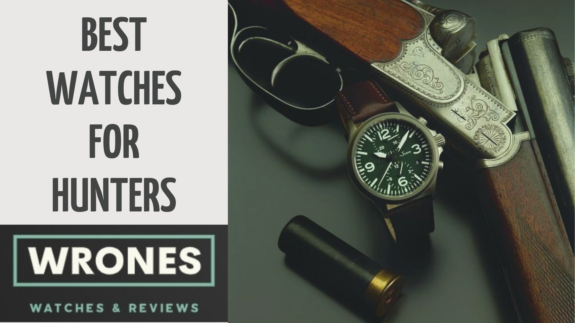 Best watches for Hunters wrones