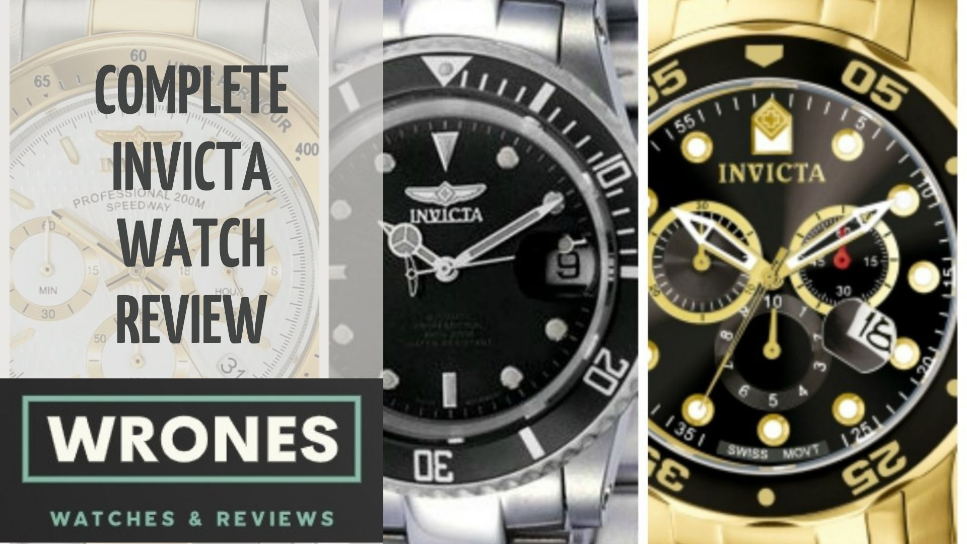 Complete Invicta Watch Review wrones