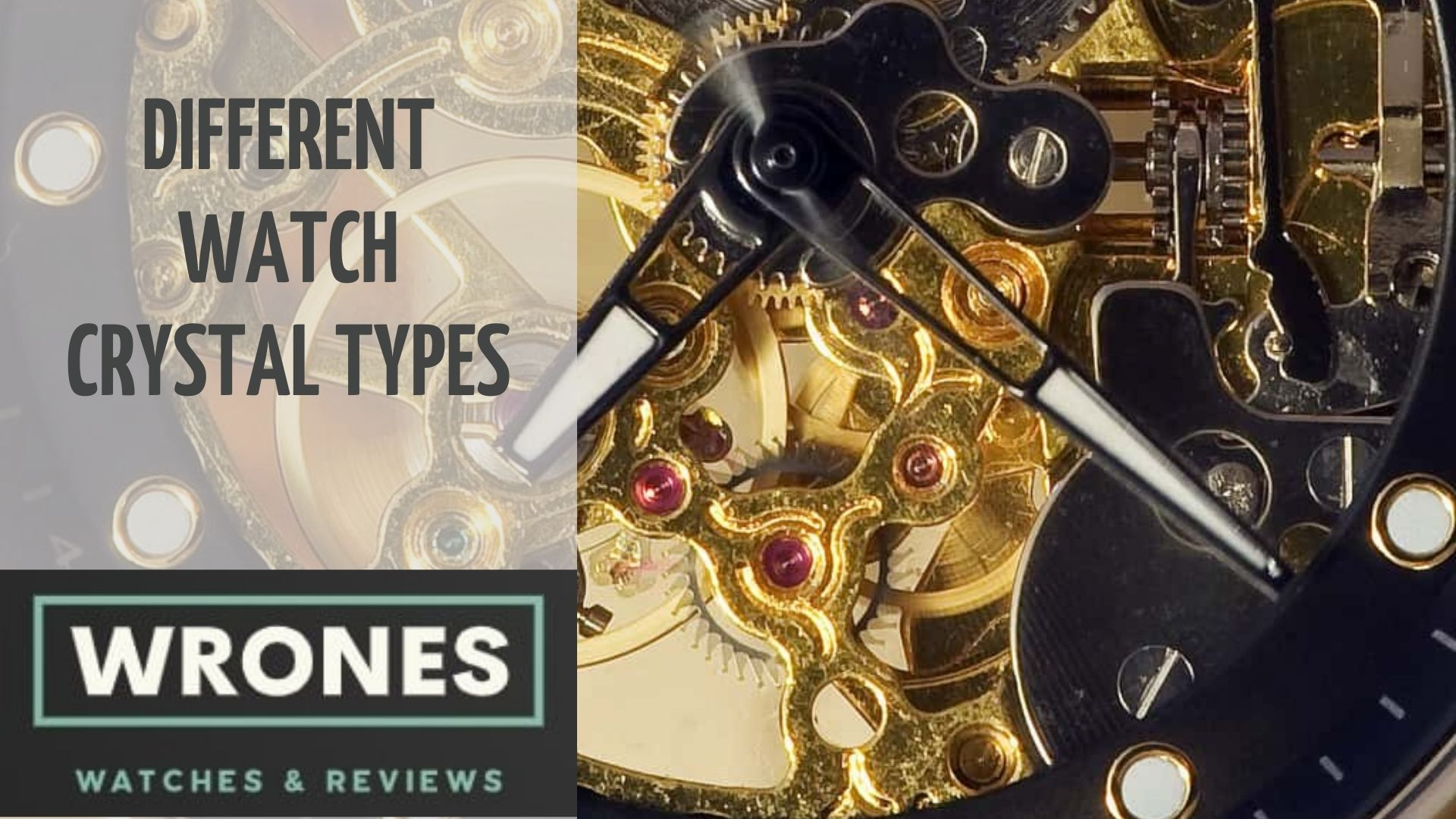 Different Watch Crystal Types wrones