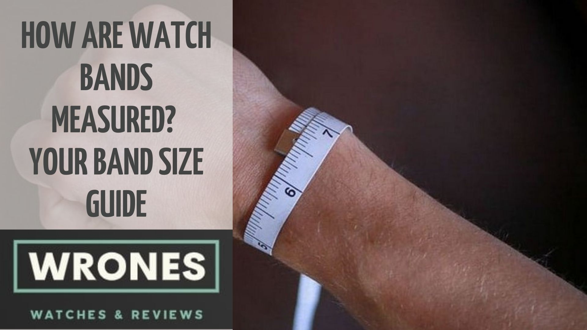 How are watch bands measured Your Band Size Guide wrones