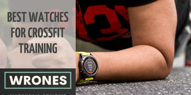 Improve Your Performance With These Best Watches For Crossfit Training