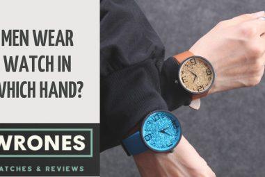 Men Wear Watch In Which Hand?