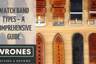 18 Watch Band Types – A Comprehensive Guide